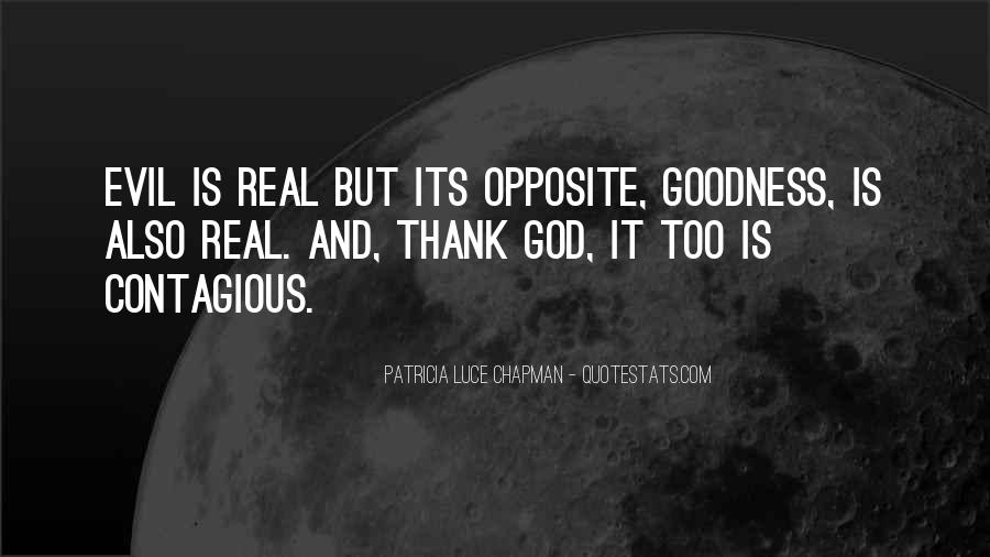 God Opposite Quotes #28436