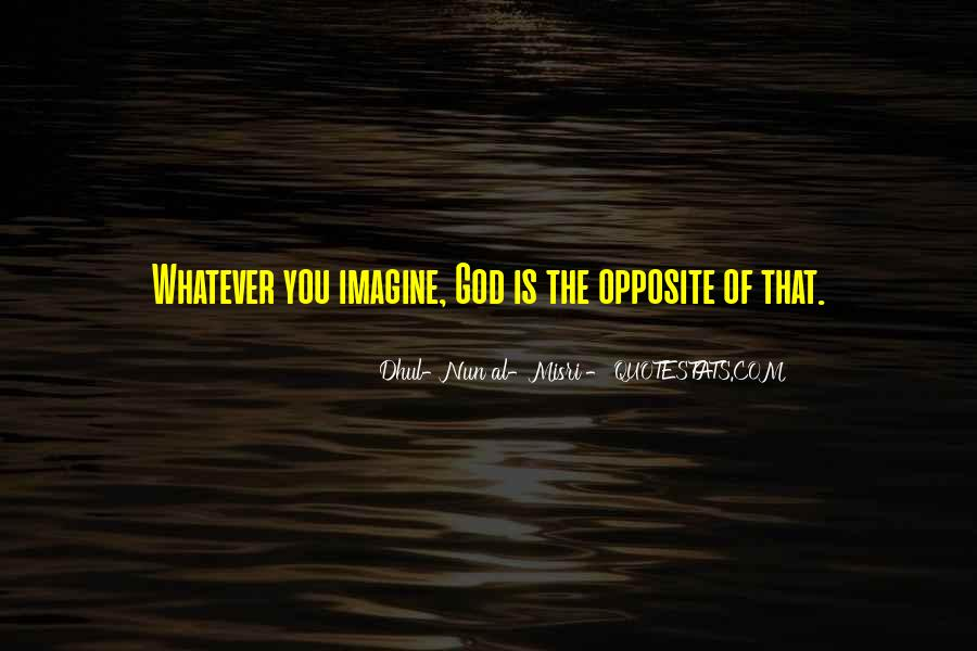 God Opposite Quotes #431837