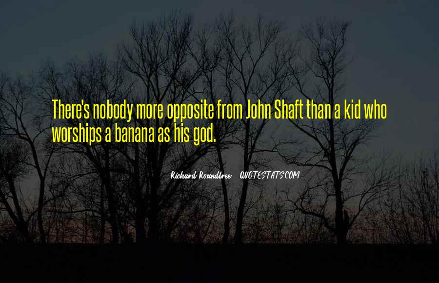 God Opposite Quotes #795285