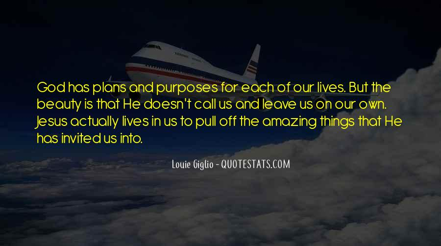 God Plans Our Lives Quotes #1009900