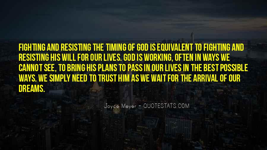 God Plans Our Lives Quotes #1455770