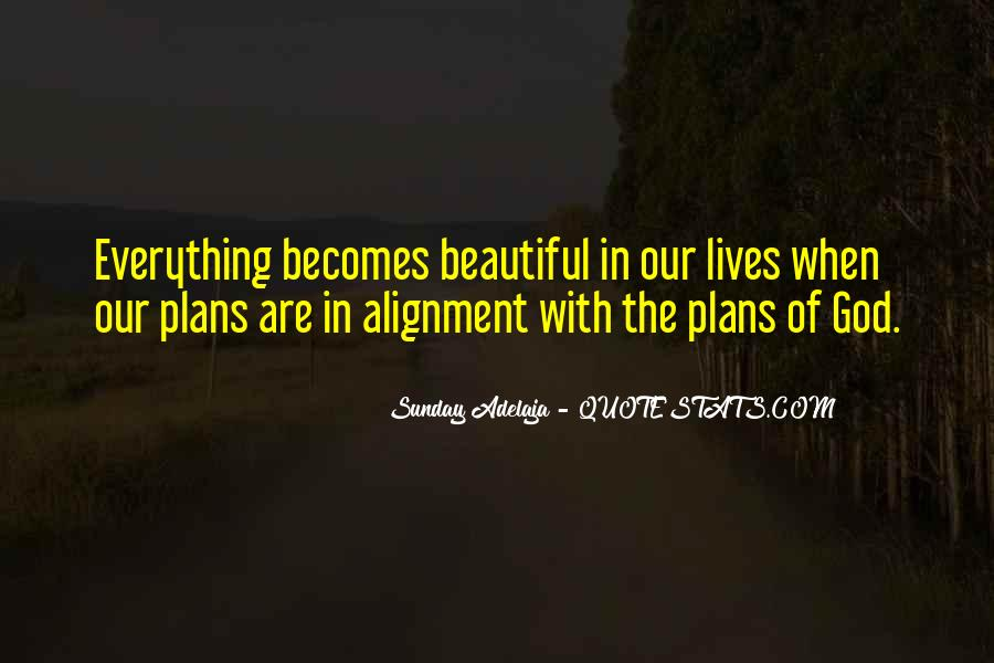 God Plans Our Lives Quotes #1586158