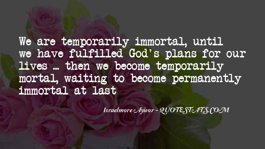God Plans Our Lives Quotes #345331