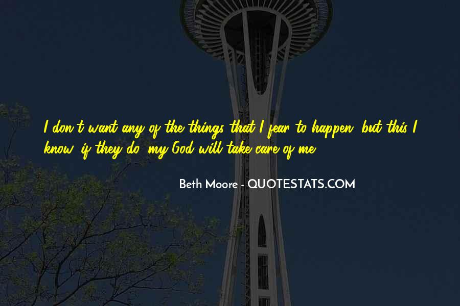 God Please Take Care Of Her Quotes #101540