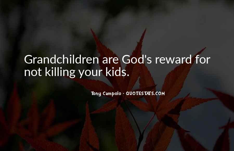 God Rewards Quotes #1077979