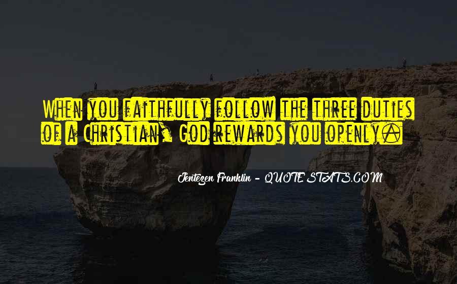 God Rewards Quotes #1350810