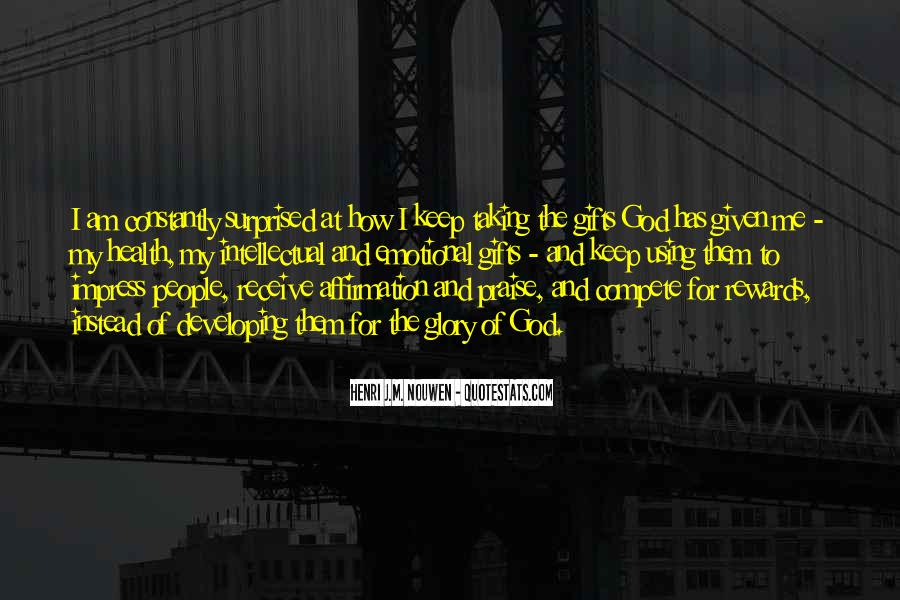 God Rewards Quotes #1541712
