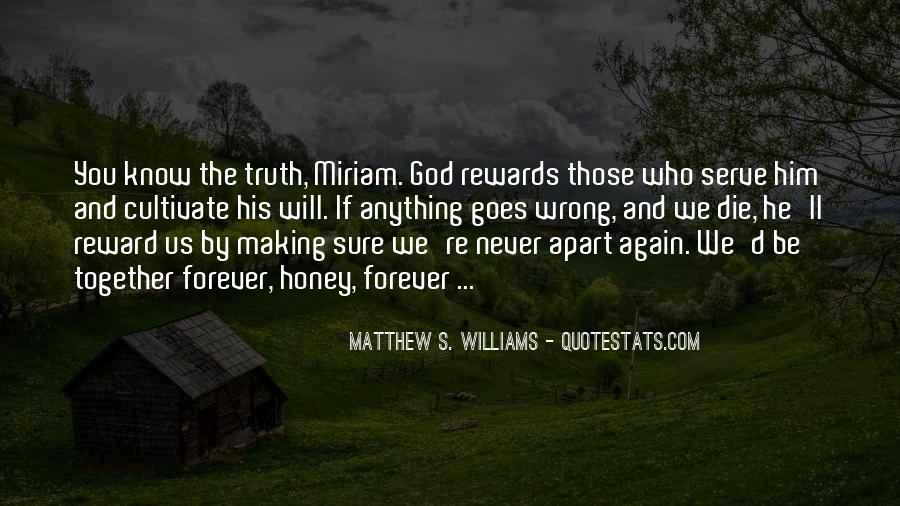 God Rewards Quotes #1749219