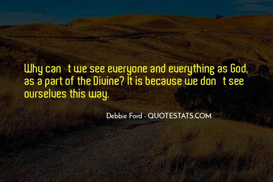 God See Everything Quotes #916213