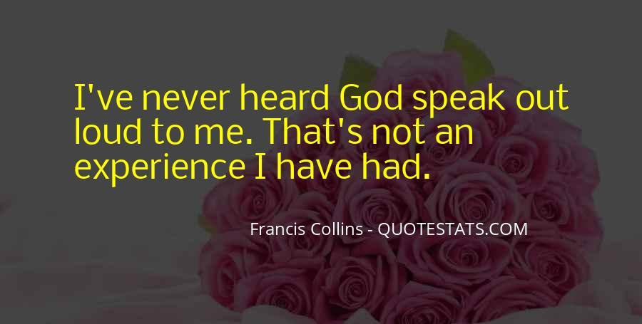 God Speak To Me Quotes #1002700
