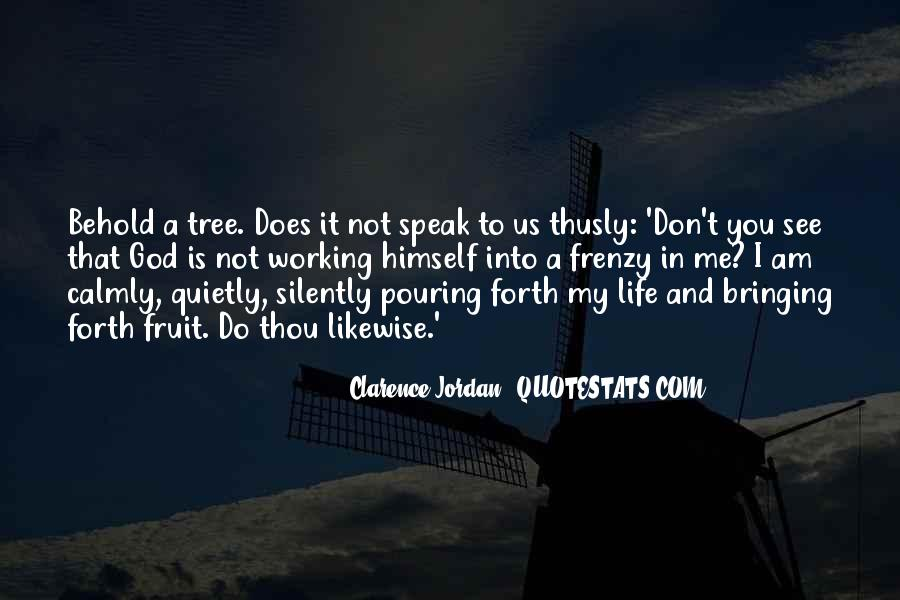 God Speak To Me Quotes #1044571