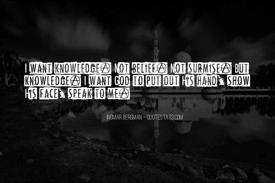 God Speak To Me Quotes #1160553