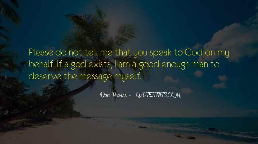 God Speak To Me Quotes #1266586