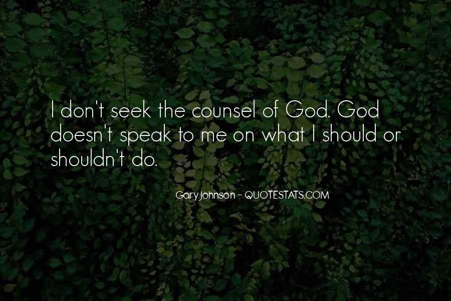 God Speak To Me Quotes #1545509