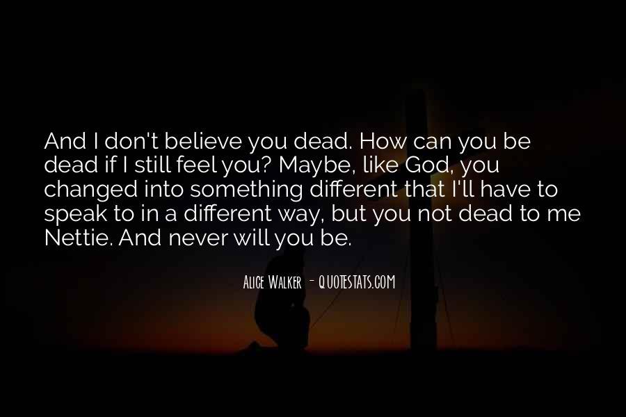 God Speak To Me Quotes #1549691