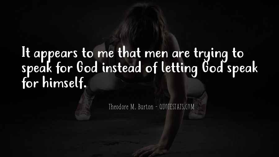 God Speak To Me Quotes #1560933