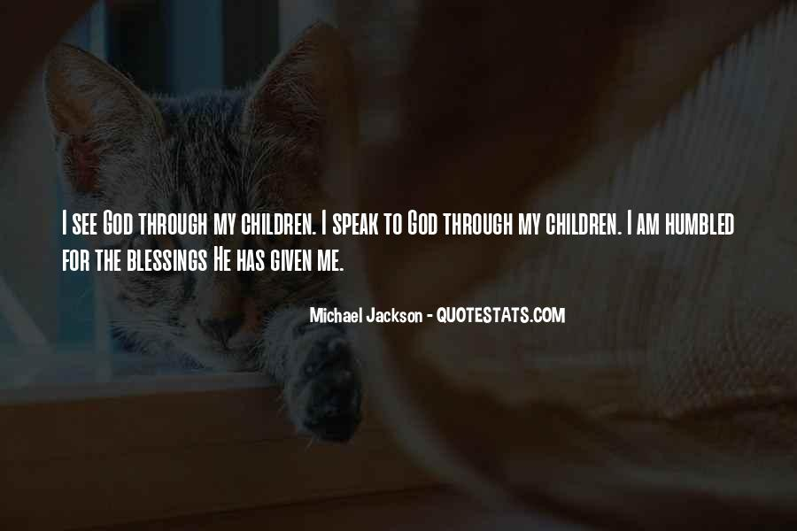 God Speak To Me Quotes #1565787