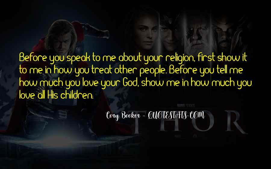 God Speak To Me Quotes #1827188