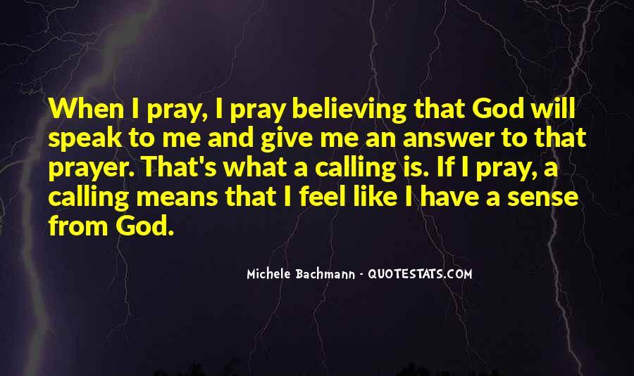 God Speak To Me Quotes #92328