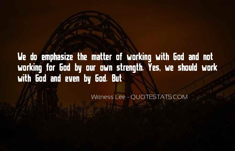 God Strength Quotes #15733