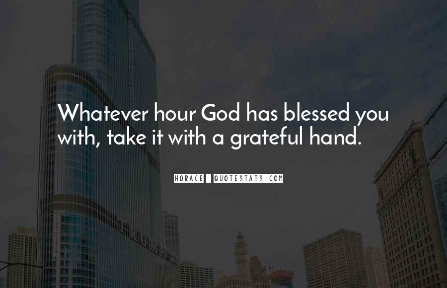 God Take My Hand Quotes #1873597