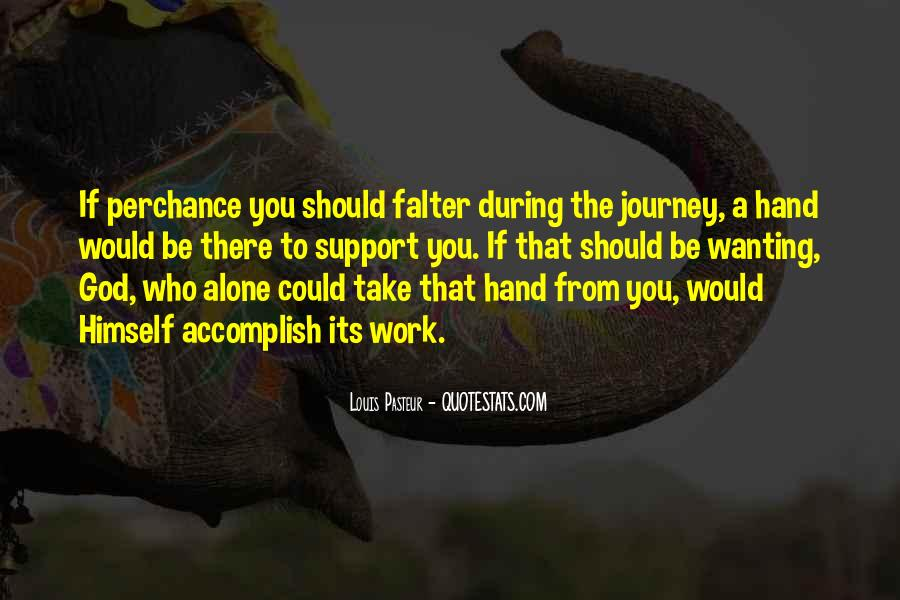God Take My Hand Quotes #403060