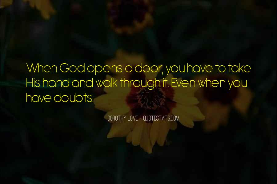 God Take My Hand Quotes #526730