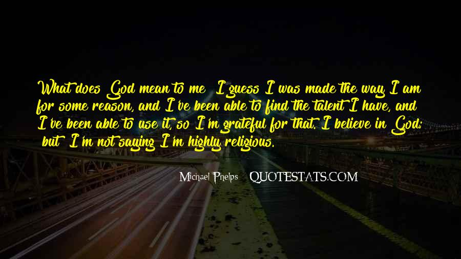 God Use Me Quotes #1000106