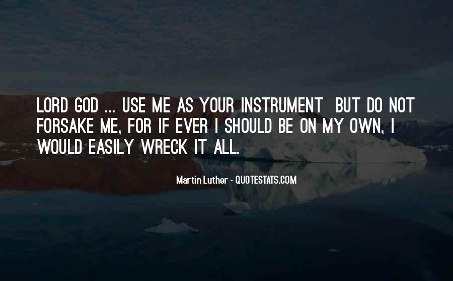God Use Me Quotes #1172243