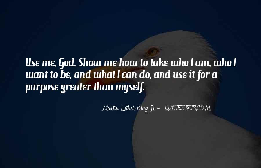 God Use Me Quotes #1183467