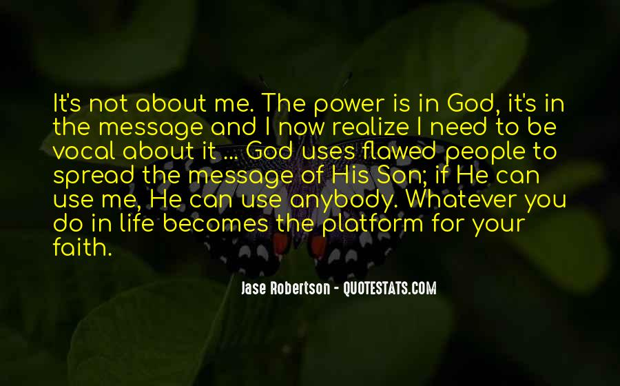 God Use Me Quotes #1382668