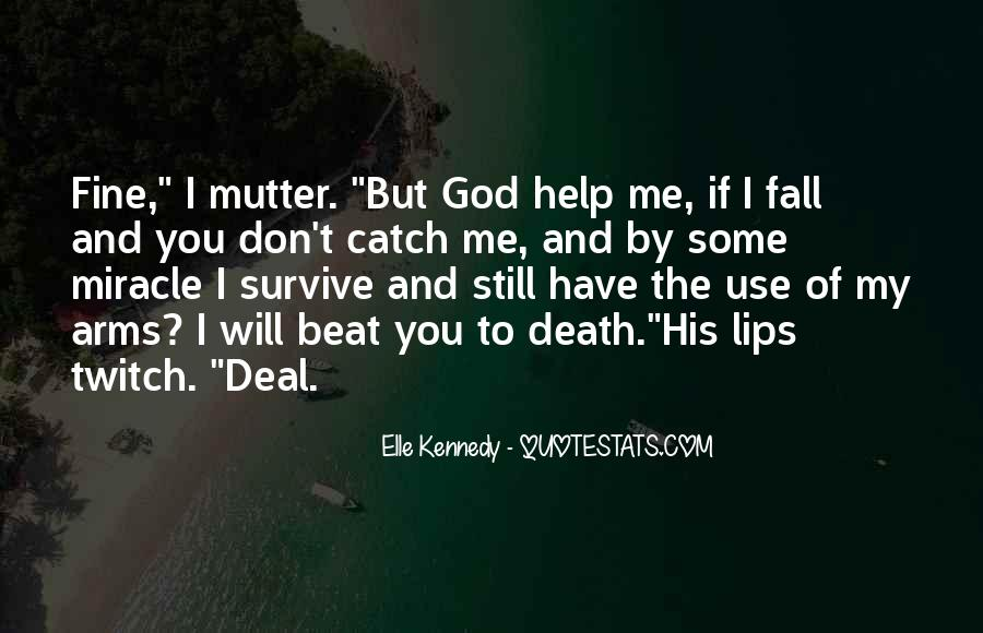 God Use Me Quotes #1434613
