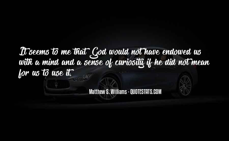 God Use Me Quotes #1709475