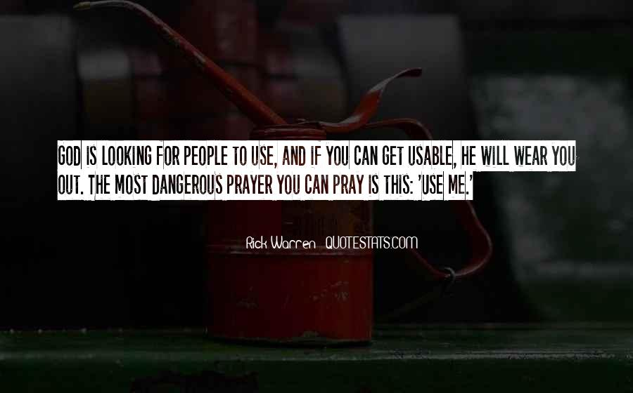 God Use Me Quotes #357979