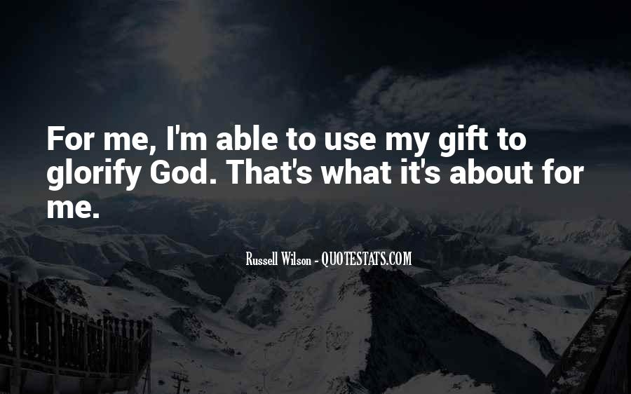God Use Me Quotes #413107