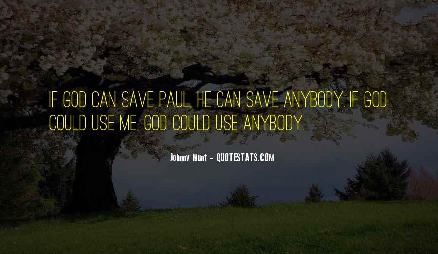 God Use Me Quotes #526448