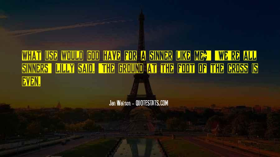 God Use Me Quotes #579446