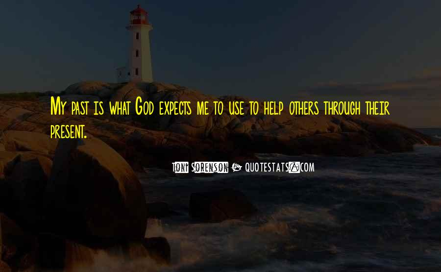 God Use Me Quotes #970742