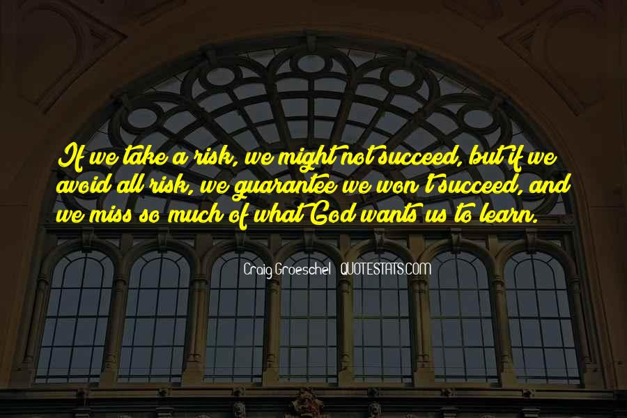God Wants Quotes #124223