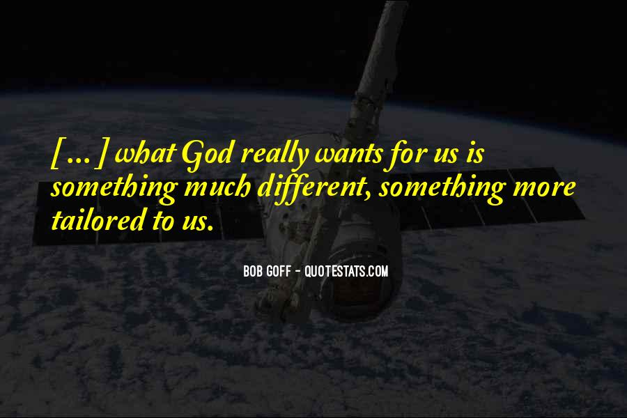 God Wants Quotes #131961