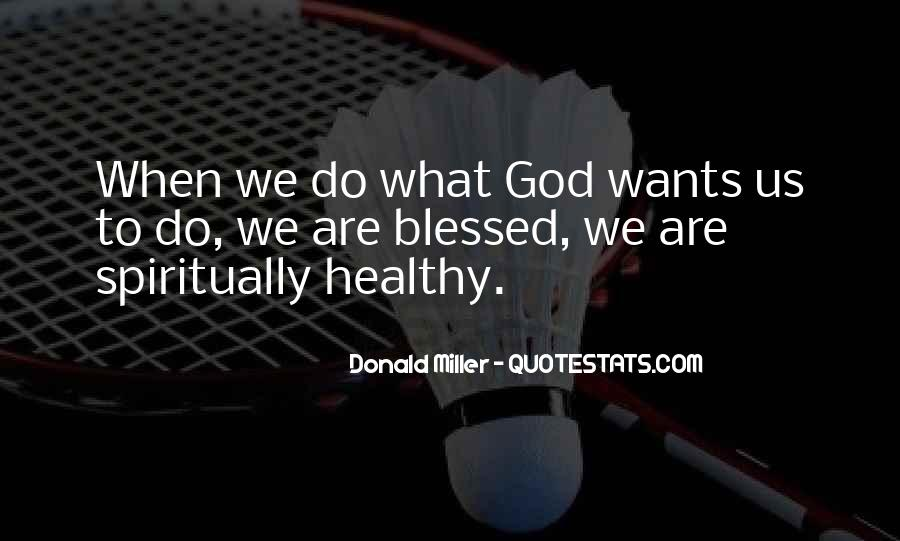 God Wants Quotes #25624