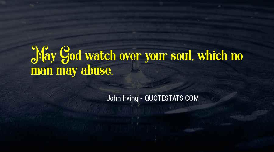 God Watch Over Me Quotes #454349