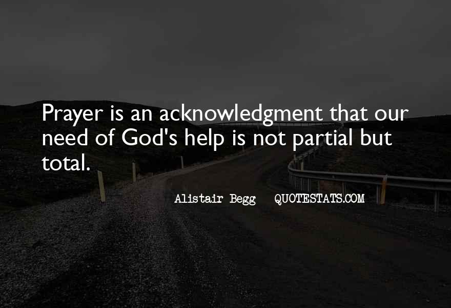 God We Need Your Help Quotes #290510