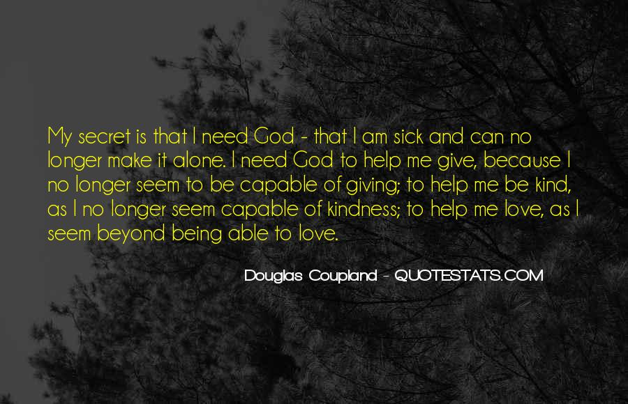 God We Need Your Help Quotes #369023