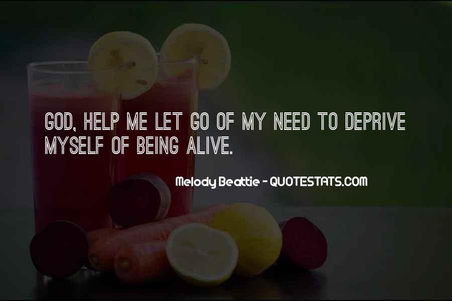 God We Need Your Help Quotes #484966