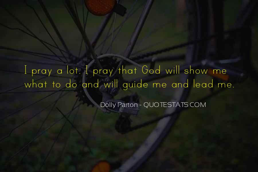 God Will Lead Us Quotes #245930