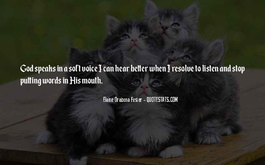 God Will Listen Quotes #1022969