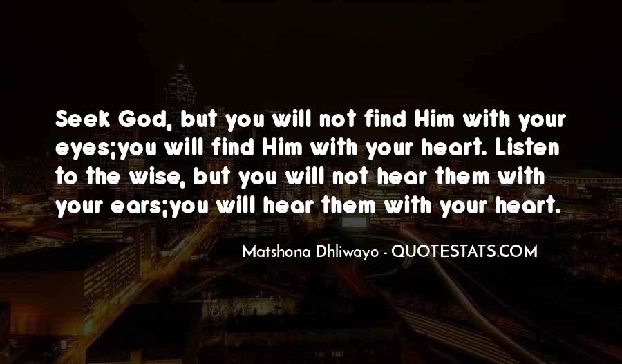 God Will Listen Quotes #1043959