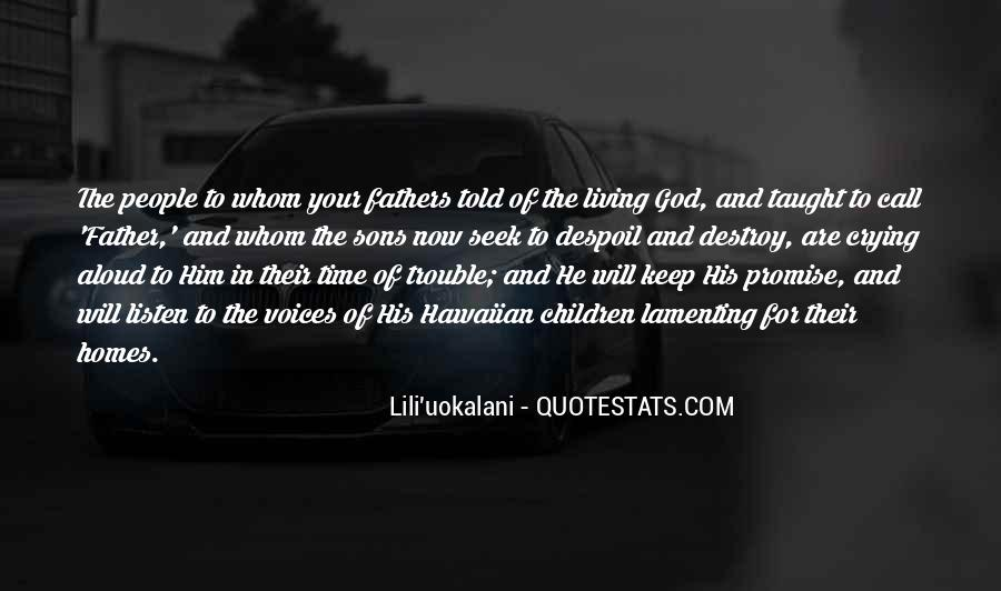 God Will Listen Quotes #1384495