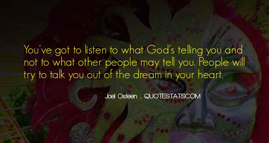 God Will Listen Quotes #1429868